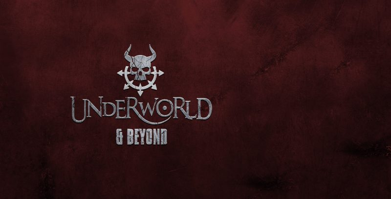 underworld and beyond